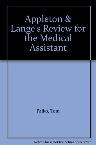 Appleton & Lange's Review for the Medical Assistant (0838561977) by Palko, Tom