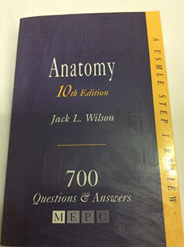 9780838562185: Anatomy: 700 Questions & Answers: A USMLE Step 1 Review