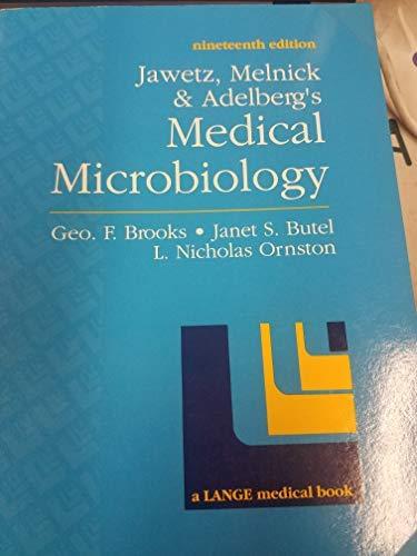 Jawetz, Melnick and Adelberg's Medical Microbiology: Brooks, Geo. F.