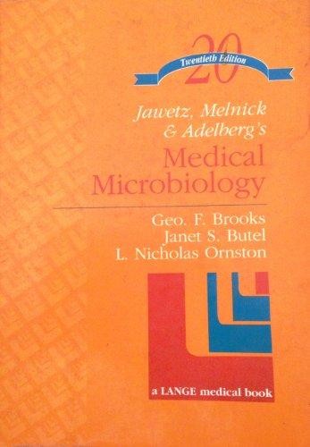 Medical Microbiology: Ernest Jawetz; Edward