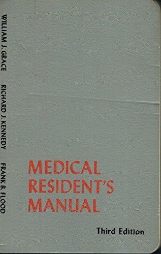 Medical Resident's Manual: Grace, William J.; etc.