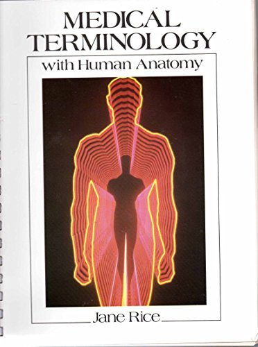 9780838562857: Medical Terminology with Human Anatomy