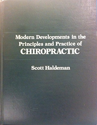Modern Developments in the Principles of Chiropractic