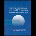 9780838566374: Nursing Assessment and Health Promotion Strategies Through the Life Span