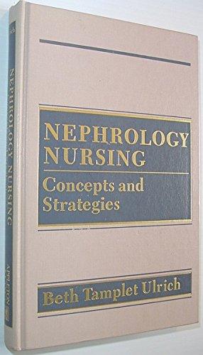 9780838566992: Nephrology Nursing: Concepts and Strategies