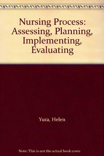 9780838570319: Nursing Process: Assessing, Planning, Implementing, Evaluating