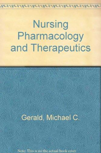 9780838570401: Nursing Pharmacology and Therapeutics