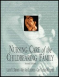 Nursing Care of the Childbearing Family: Sherwen, Laurie N.;