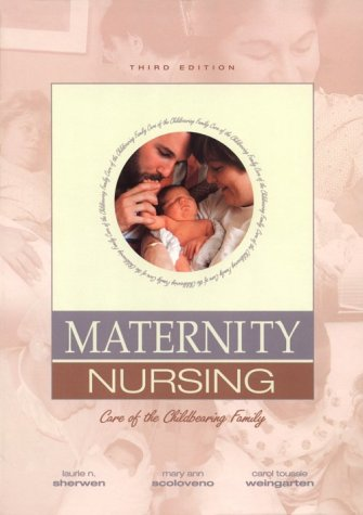 9780838570838: Maternity Nursing: Care of the Childbearing Family