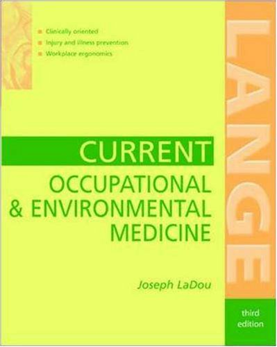 CURRENT Occupational and Environmental Medicine: Joseph LaDou
