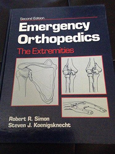 9780838575321: Emergency Orthopaedics: The Extremities