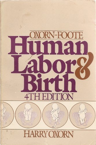 9780838576649: Human labor and birth