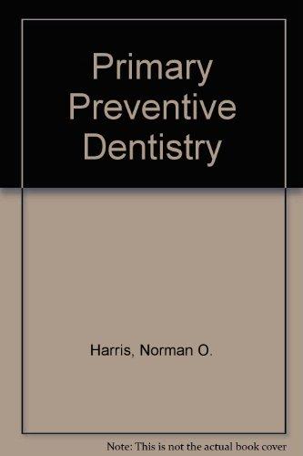 9780838578681: Primary Preventive Dentistry