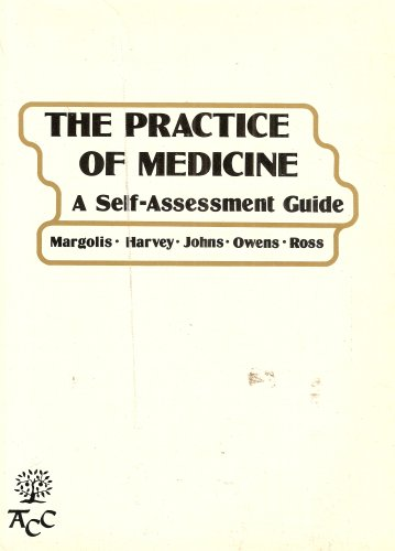 Practice of Medicine: A Self-assessment Guide: Simeon Margolis
