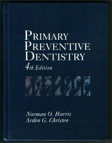 9780838580004: Primary Preventive Dentistry
