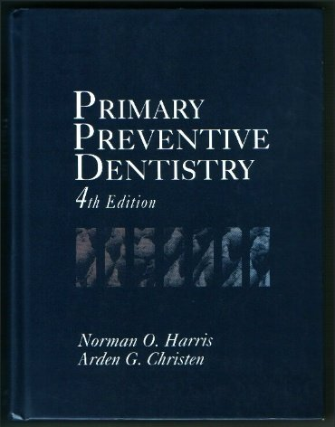 9780838580004: Primary Preventive Dentistry