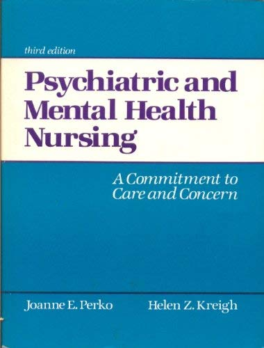9780838580059: Psychiatric and Mental Health Nursing: A Commitment to Care and Concern