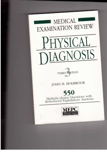 9780838580325: Physical Diagnosis: 550 Multiple-Choice Questions With Referenced, Explanatory Answers (Medical Examination Review)