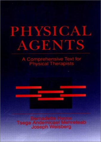 9780838580400: Physical Agents: A Comprehensive Text for Physical Therapists