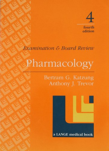 Pharmacology: Examination & Board Review (083858067X) by Bertram G. Katzung; Anthony J. Trevor; Anthony G. Trevor