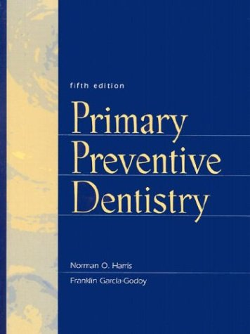 9780838581292: Primary Preventive Dentistry (5th Edition)