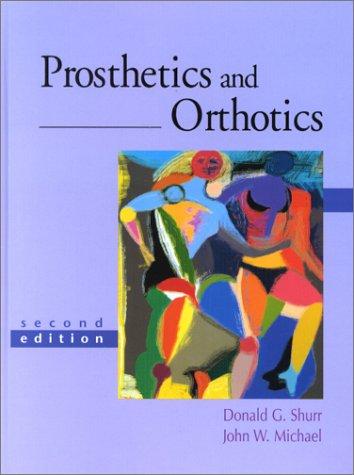 9780838581339: Prosthetics and Orthotics (2nd Edition)