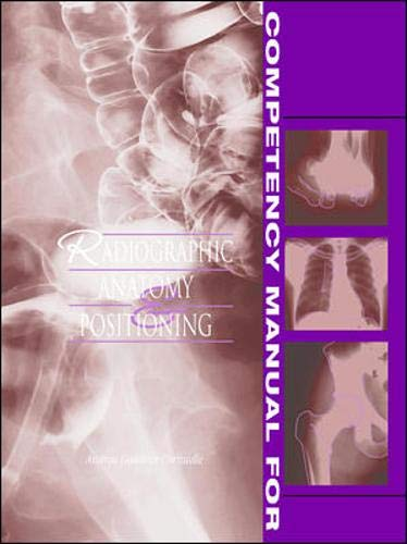 9780838582398: Competency Manual for Radiographic Anatomy and Positioning