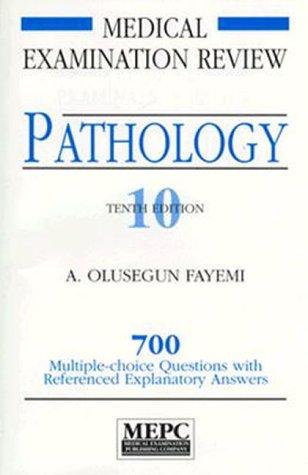 MEPC: Pathology: A USMLE Step 1 Review: Alfred Olusegun Fayemi