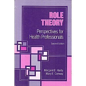 9780838584729: Role Theory: Perspectives for Health Professionals