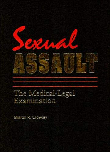 9780838585337: Sexual Assault: The Medical-legal Examination