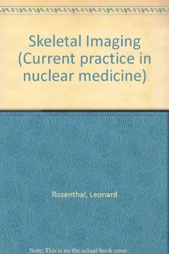 9780838585634: Skeletal Imaging: Current Practice in Nuclear Medicine Series