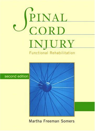 9780838586167: Spinal Cord Injury: Functional Rehabilitation (2nd Edition)