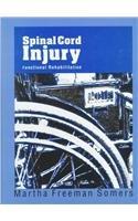 9780838586495: Spinal Cord Injury: Functional Rehabilitation