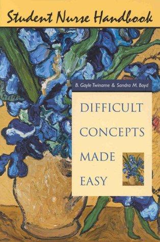 9780838586815: Student Nurse Handbook: Difficult Concepts Made Easy