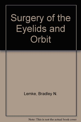 9780838587423: Surgery of the Eyelids and Orbit