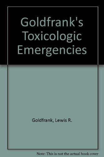 9780838589731: Goldfrank's Toxicologic Emergencies