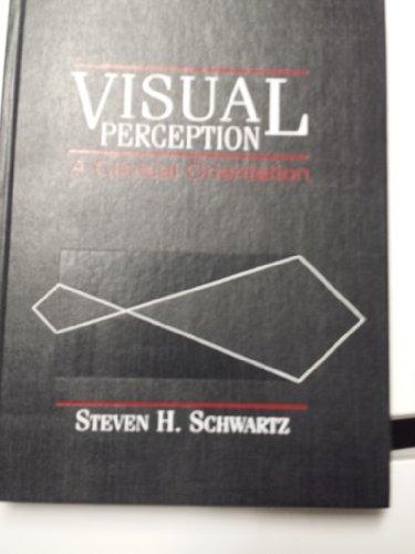 9780838594735: Visual Perception: A Clinical Orientation