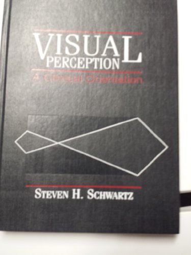 9780838594735: Visual Perception: A Clinical Orientation
