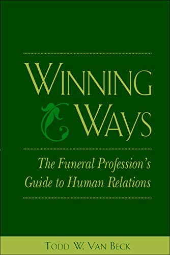 9780838596463: Winning Ways: The Funeral Profession's Guide to Human Relations