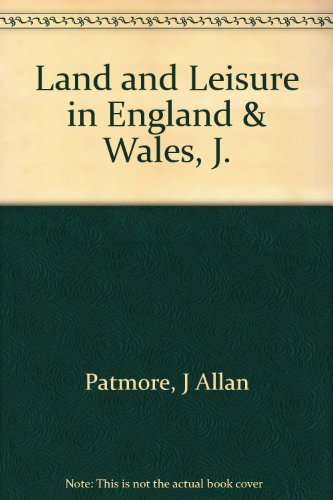 9780838610244: Land and Leisure in England and Wales