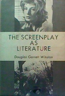 9780838612002: The Screenplay As Literature.