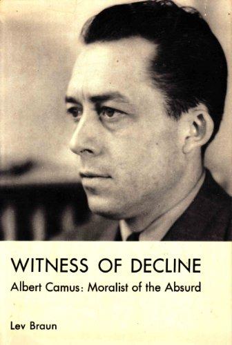 9780838612460: Witness of Decline: Albert Camus : Moralist of the Absurd