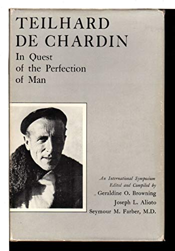 9780838612583: Teilhard De Chardin: In Quest of the Perfection of Man. an International Symposium,