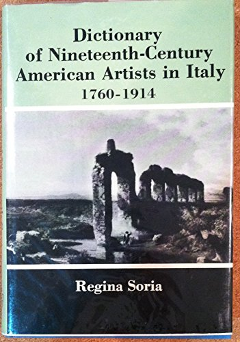 The Dictionary of Nineteenth-Century American Artists in Italy, 1760-1914: Soria, Regina