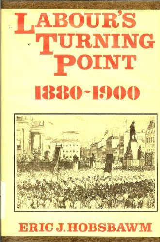 9780838615423: Labour's turning point, 1880-1900: Extracts from contemporary sources