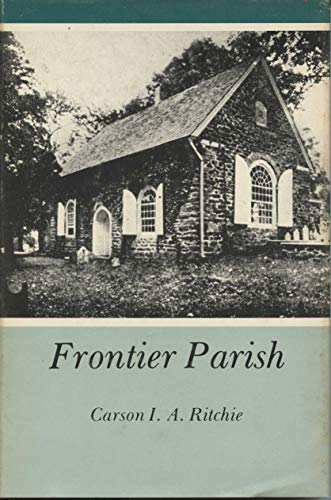 9780838617359: Frontier Parish: An Account of the Society for the Propagation of the Gospel and the Anglican Church in America