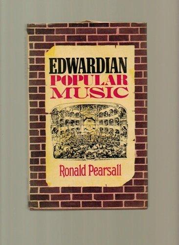 Edwardian Popular Music: Pearsall, Ronald
