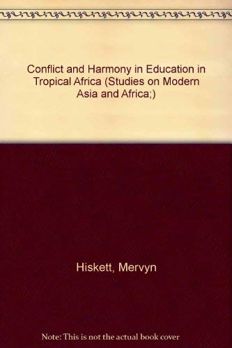 Conflict and Harmony in Education in Tropical: Brown, Godfrey N.;