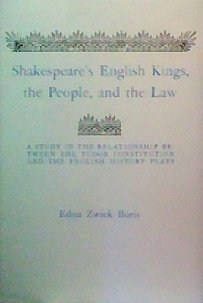 Shakespeare's English Kings, the People and the: Boris, Edna Z.
