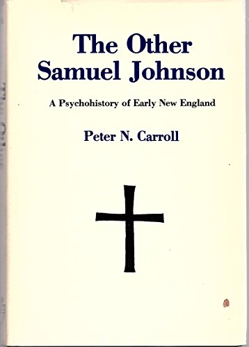 9780838620595: The Other Samuel Johnson: A Psychohistory of Early New England